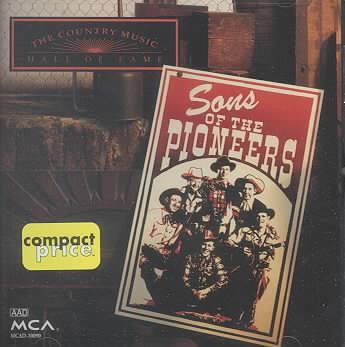 COUNTRY MUSIC HALL OF FAME BY SONS OF THE PIONEERS (CD)